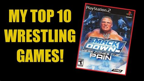 My Top 10 Wrestling Games (PS1, PS2, PS3) - YouTube