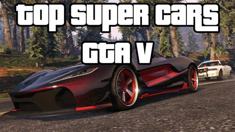 Fastest Cars On GTA 5: Top 10 Fastest And Best Looking